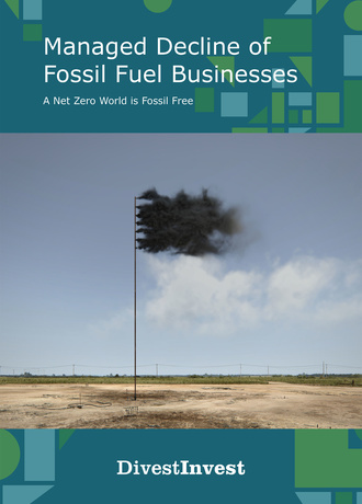 Cover_DivestInvest-Managed_Decline_of_Fossil_Fuel_B