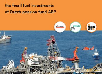 Cover Still Dirty, Still Dangerous_ the fossil fuel investments of Dutch pension fund ABP