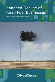 document/Cover_DivestInvest-Managed_Decline_of_Fossil_Fuel_B